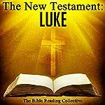 The New Testament: Luke | The New Testament