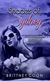 Shades Of Sydney (A Sydney West Novel Book 1)