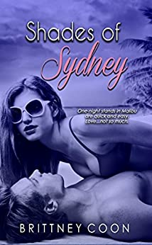 Shades Of Sydney (A Sydney West Novel Book 1) by [Coon, Brittney]