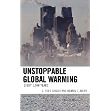 Unstoppable Global Warming: Every 1,500 Years: Every 1500 Years