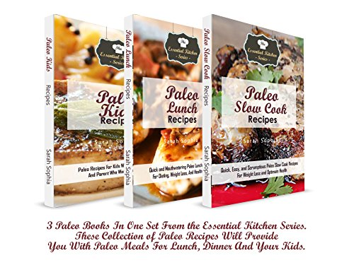 Paleo Book Collection Recipes Bundle: 3 Paleo Books In One Set From the Essential Kitchen