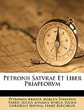 Petronii Satvrae et Liber Priapeorvm, Petronius Arbiter, 1286090318