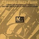 Classic Mastercuts Jazz Funk Volume 1