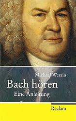 Bach hören: Eine Anleitung