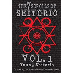 The 7 Scrolls of Shitorio: vol.1 Young Shitorio