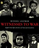 Witnesses to War, Michael Leapman, 0141308419
