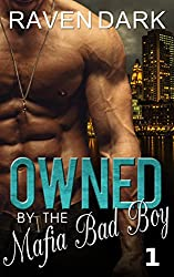 Owned by the Mafia Bad Boy (Book One)