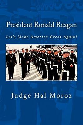 president ronald reagan let s make america great again hal moroz