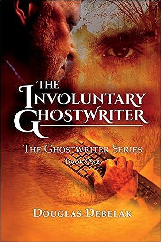 The Involuntary Ghostwriter: The Ghostwriter Series - Book