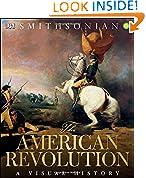 #2: The American Revolution: A Visual History