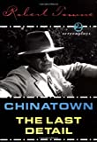 Image of Chinatown and the Last Detail: Two Screenplays