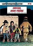 """Afficher """"Les Tuniques bleues n° 55 Indien, mon frère"""""""