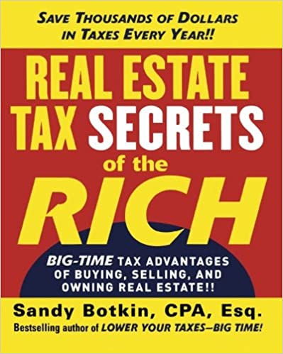 Lataa kirjoja iphone amazoniin Real Estate Tax Secrets of the Rich: Big-Time Tax Advantages of Buying, Selling, and Owning Real Estate PDF PDB