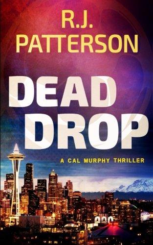 Dead Drop (A Cal Murphy Thriller) (Volume 9) pdf