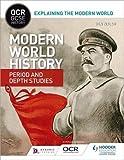 OCR GCSE History Explaining the Modern World: Modern World History Period and Depth Studies (OCR GCSE History Explaining Modern World)