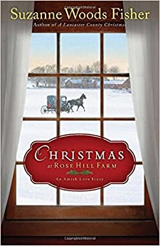 Book Christmas at Rose Hill Farm: An Amish Love Story