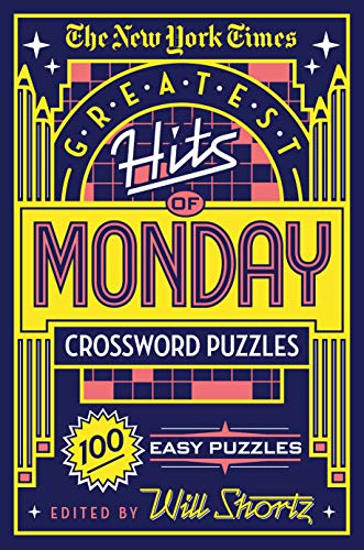 Pdf Travel The New York Times Greatest Hits of Monday Crossword Puzzles: 100 Easy Puzzles