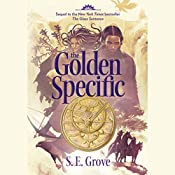 The Golden Specific: The Mapmakers Trilogy, Book 2 | S. E. Grove