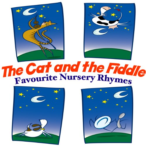 - The Cat and the Fiddle - Favourite Nursery Rhymes