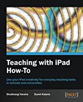 Teaching with iPad How-to Front Cover