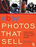 EBay Photos That Sell, Dan Gookin and Robert Birnbach, 0782143814