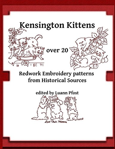 Kensington Kittens: over 20 redwork embroidery patterns from historical sources