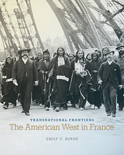 Transnational Frontiers: The American West in France (The Charles M. Russell Center Series on Art and Photography of the American West)