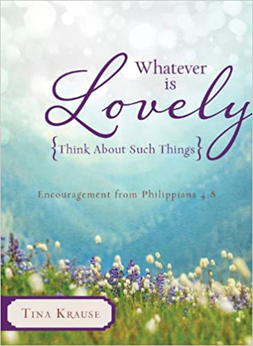 The Things to Think About: A Meditation on Philippians 4:8