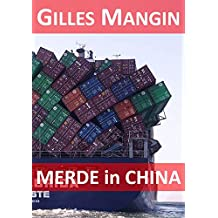 Merde in China (French Edition)