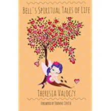 Bell's Spiritual Tales of Life