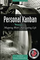[R.E.A.D] Personal Kanban: Mapping Work | Navigating Life Z.I.P