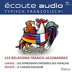 Écoute audio - Les relations franco-allemandes. 5/2014