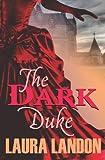 The Dark Duke (The Redeemed series Book 2)