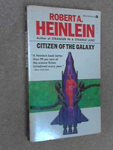 Citizen of the Galaxy, Robert Heinlein