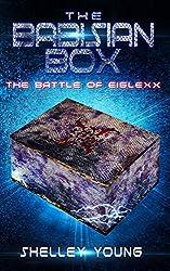THE BABISIAN BOX (The Battle of Eiglexx Book 1)