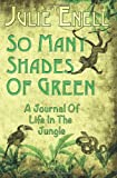 So Many Shades of Green, Julie Enell, 1481872281