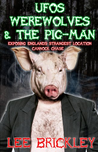 UFO's Werewolves & The Pig-Man: Exposing England's Strangest Location - Cannock Chase (Halloween Spirits Locations)