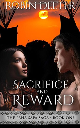 Sacrifice and Reward (Paha Sapa Saga) (Volume 1) pdf