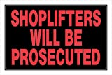 Hillman, Shoplifters will be Prosecuted Sign, Item 845687, 8x12 Inches 1-Pack