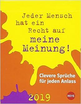Clevere Spruche Fur Jeden Anlass Tagesabreiskalender Kalender  Clever Spruche Fur Jeden Anlass Amazon De Heye Bucher