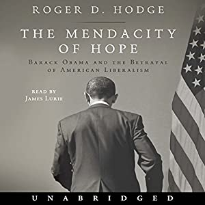 The Mendacity of Hope Audiobook