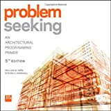 img - for Problem Seeking: An Architectural Programming Primer book / textbook / text book