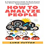 How to Analyze People: 2 Manuscripts: How to Analyze People and Cognitive Behavioral Therapy | Kellie Sullivan
