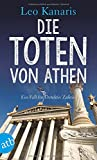 Die Toten von Athen: Ein Fall für Detektiv Zafiris. Kriminalroman (Privatdetektiv George Zafiris, Band 2)