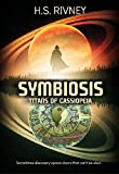 Symbiosis: Titans of Cassiopeia (Rising Destiny Book 2)
