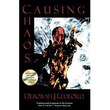 Causing Chaos (Inola Walela/Steven Hawk Suspense Series Book 4)