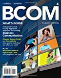 BCOM (with CourseMate Printed Access Card) (Engaging 4ltr Press Titles for Communication), Carol M. Lehman, Debbie D. DuFrene, 1133372430