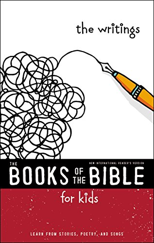 NIrV, The Books of the Bible for Kids: The Writings: Learn from Stories, Poetry, and Songs
