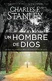 Un hombre de Dios: Guía a tu familia bajo la dirección de Dios (Spanish Edition)