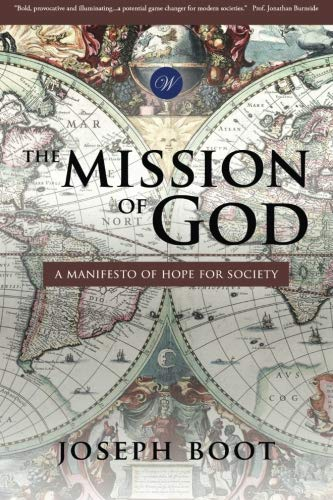 Image of The Mission of God: A Manifesto of Hope for Society